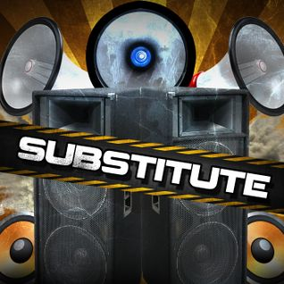 Substitute Podcast #1: DNB Heaven