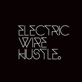 Chaser Podcast02 – Electric Wire Hustle