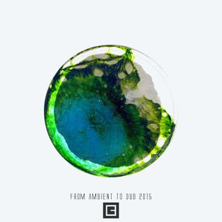 Andrey Pushkarev - From Ambient to Dub 2015 (Winter Bonus Mix)