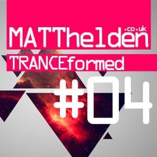 Tranceformed 004 - 28.09.2012