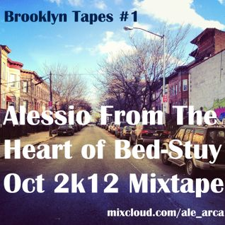 'Alessio from the heart of Bed-Stuy' Mixtape