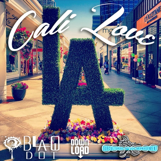 Blaq Dot - 8-21-15 Cali Love mix