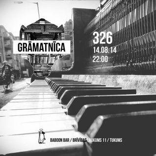 GRĀMATNĪCA ::: Kris Andin / 326 TEAM ::: Live from BaboonBar 14.08.2014
