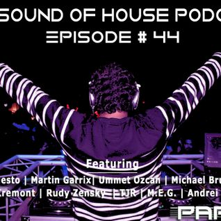 Parax- The Sound Of House Podcast Episode # 44