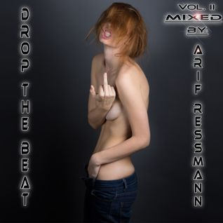 Drop the Beat Vol. II mixed by arif ressmann