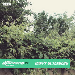 Djsets.ro series (exclusive mix) episode 072 - Happy Gutenberg