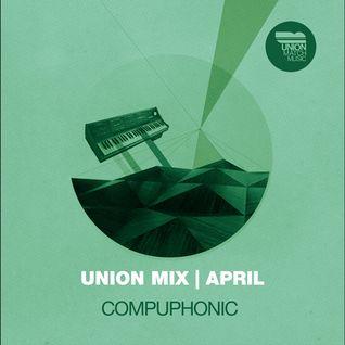Compuphonic | Union Mix | April 2011