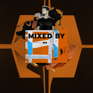 MIXED BY: MK