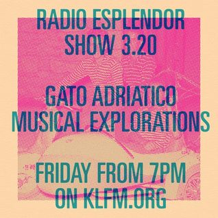 Radio Esplendor #3.20.