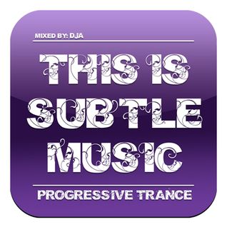 This Is Subtle Music ~Classic Progressive Trance