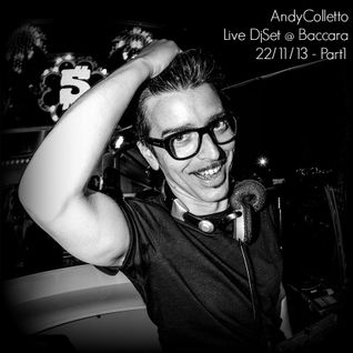 andycolletto live dj set @ baccara (Italy) 22/11/2013 - part 1