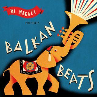 """Dj Makala """"Baile Balkan Beats Mix"""""""