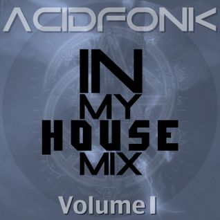 IN my House mix Vol.1