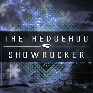The Hedgehog - Showrocker 258 - 03.12.2015