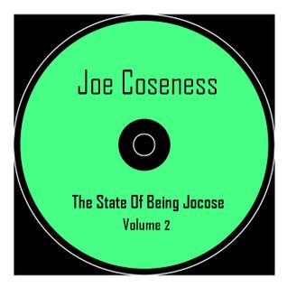 Joe Coseness - The State Of Being Jocose Vol. 2