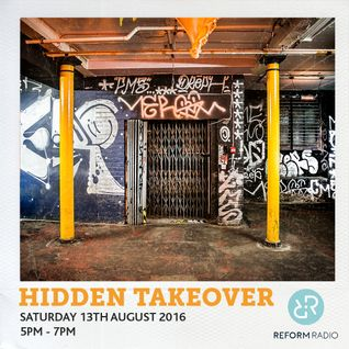 Hidden Takeover 13th August 2016
