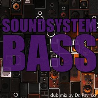 Soundsystem Bass