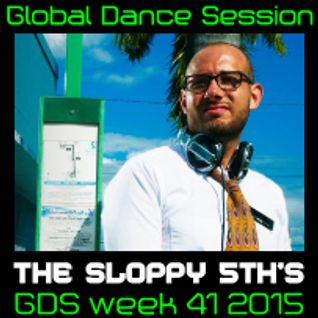 Global Dance Session Week 41 2015 Cheets With The Sloppy 5th's