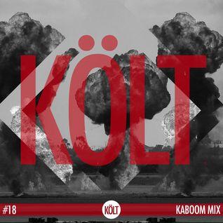 KÖLT Kaboom Mix | #18