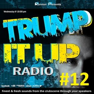 TRUMP IT UP RADIO #012 | LIVE