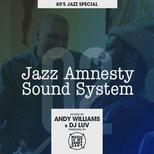 JAZZ AMNESTY SOUND SYSTEM - #02 (80's Jazz Special)