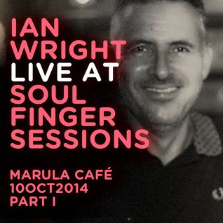 Ian Wright Live @ Soul Finger Sessions 10OCT2014 PART I