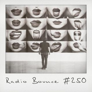 Radio Bounce #250 (w/ Mayer Hawthorne, Father Funk, Iamnobodi, Black Milk.. )