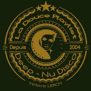 "Victoric LEROY presents ""La Douce Playlist"" for F2X radio - 6 October 2015"