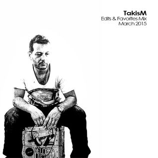 TakisM Edits & Favorites Mix March 2015