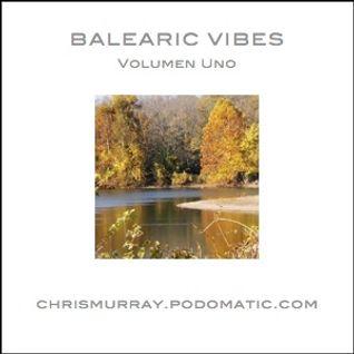 Balearic Vibes Volumen Uno