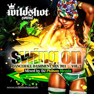 SWING ON (DANCEHALL MIX 2011) - mixed by DJ Philson Blenda