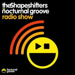 The Shapeshifters Nocturnal Groove Radio Show : Episode 35 - March 2013