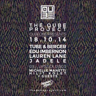 Lipstick Disco @ Qube Project 18.10.14 w. Tube & Berger & Edu Imbernon Mixed by Michelle Manetti