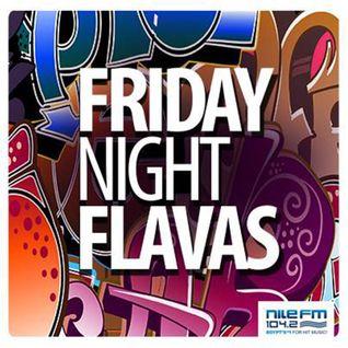 Friday Night Flavas - DJ Feedo - 9/10/2015 on NileFM
