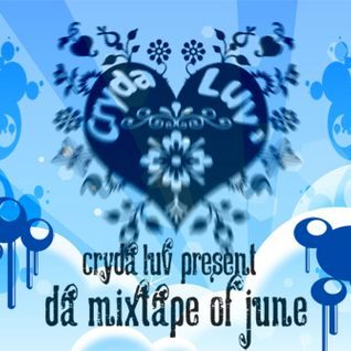 Cryda Luv' - Radio Mixtape #04 (June 2009)