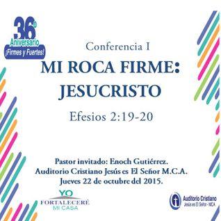 MI ROCA FIRME: JESUCRISTO