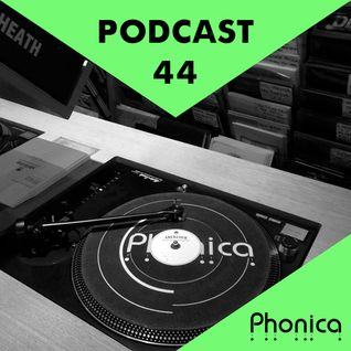 Phonica Podcast 44