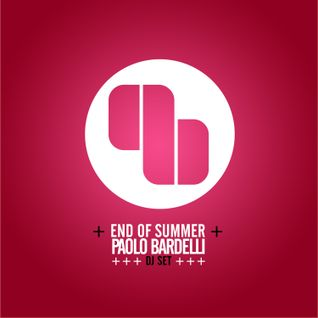 "PAOLO BARDELLI ""END OF SUMMER"" LIVE MIX 2012 SEPTEMBER"
