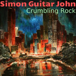 CRUMBLING ROCK by Simon Guitar John - SOUNDTRACK LP parts 1 to 12 ACOUSTIC GUITAR AND VOCALS etc  :)