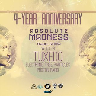 Tuxedo - Absolute Madness (4 Years Anniversary Show) [28.07.2013]