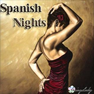 Most beautiful spanish chillout - Spanish Nights