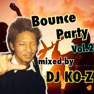 Bounce Party Vol.2 ~EDM~