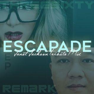DJ 360 and DJ Remark - ESCAPADE