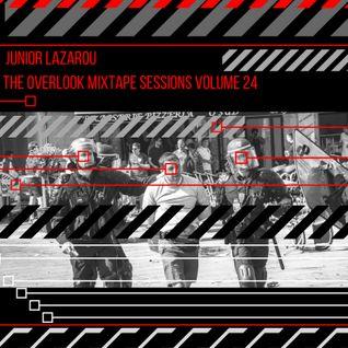 DJ Junior Lazarou The Overlook Mixtape Sessions Volume 24