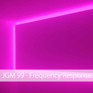 JGM 99 - Frequency Response