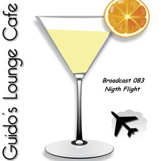 Guido's Lounge Cafe Broadcast 083 Night Flight (20131004)