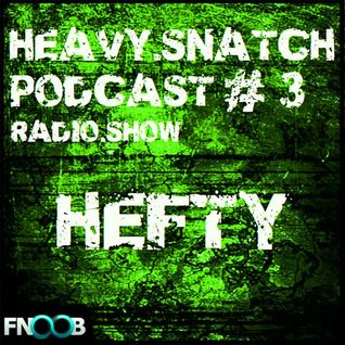 Heavy Snatch Podcast - Hefty