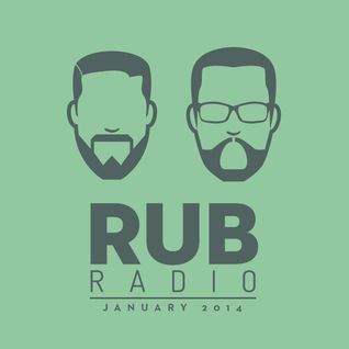 Rub Radio - January 2014
