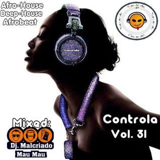 Controla Vol. 31 - Dj. Malcriado (Mau Mau)