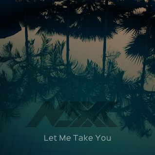 Maxx - Let Me Take You